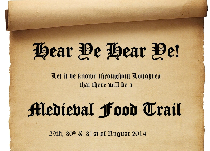 Loughrea Medieval Food Trail