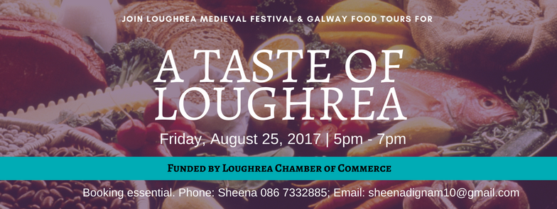 Loughrea Medieval Food Tours